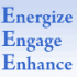 Make a Difference:  Capture the Power of the Three E's